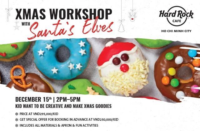 Xmasworkshop with Santa and hisElves atHard Rock Café