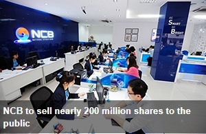 https://vietnamnews.vn/pr/brandinfo/505888/ncb-to-sell-nearly-200-million-shares-to-the-public.html#CMVIySdbxVBxURaD.97