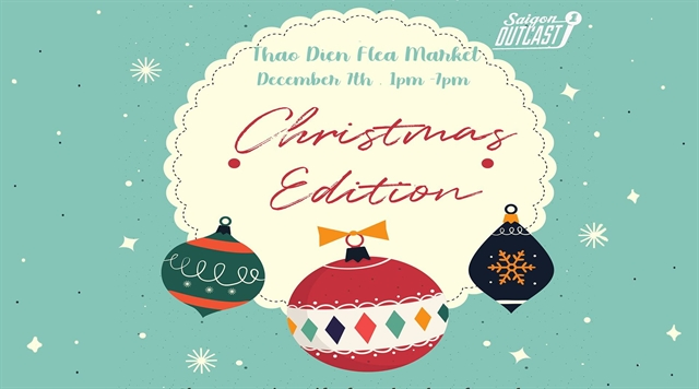 Saigon Outcast to host Christmas flea market