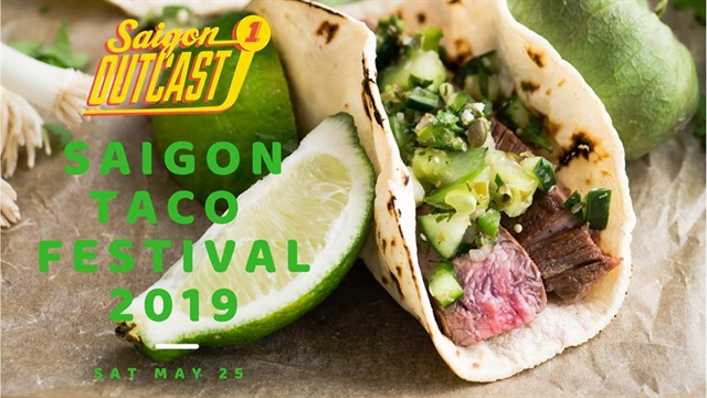 Saigon Taco Fest opens at Saigon Outcast