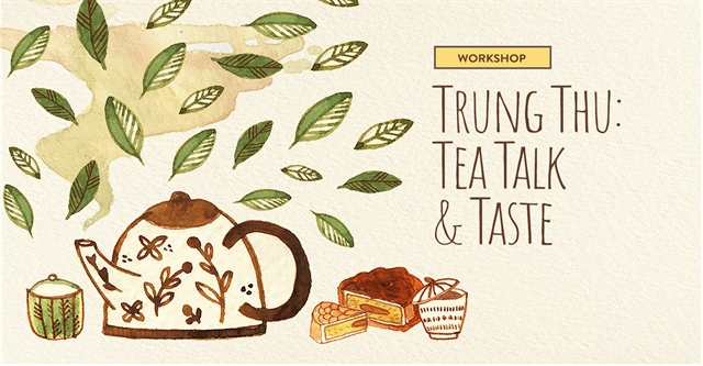 Workshop on tea and mooncake at The Factory Contemporary Arts Centre