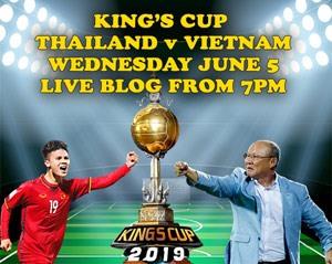 KINGS CUP: Viet Nam vs Thailand live blog