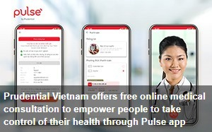 https://vietnamnews.vn/pr/brandinfo/770412/prudential-vietnam-offers-free-online-medical-consultation-to-empower-people-to-take-control-of-their-health-through-pulse-app.html
