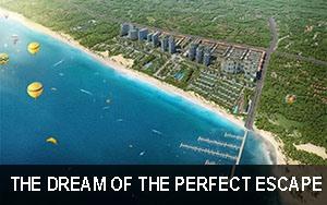 THE DREAM OF THE PERFECT ESCAPE