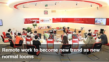 https://vietnamnews.vn/brandinfo/1030867/remote-work-to-become-new-trend-as-new-normal-looms.html