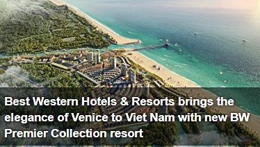 https://vietnamnews.vn/brandinfo/1036697/best-western-hotels-resorts-brings-the-elegance-of-venice-to-viet-nam-with-new-bw-premier-collection-resort.html